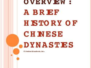 China Overview: A Brief History of Chinese Dynasties Presentation