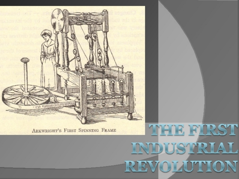 The First Industrial Revolution Presentation