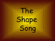The Shape Song Presentation