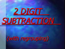 2 Digit Subtraction (with regrouping) Presentation