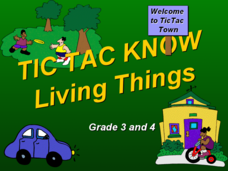 Tic Tac Know: Living Things Presentation