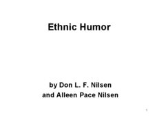 Humor and Anthropology/Ethnic Humor Presentation