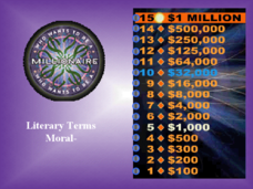 Who wants to be a Millionaire: Literary Terms Presentation