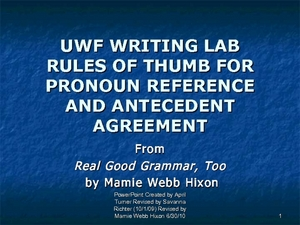 Rules of Thumb for Pronoun Reference and Antecedent Agreement Presentation