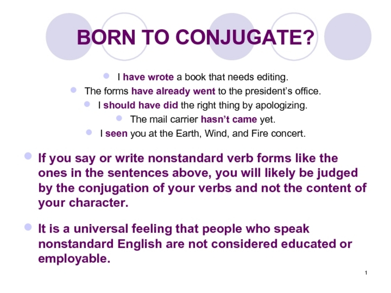 Born to Conjugate? Presentation