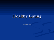 Healthy Eating: Vitamins Presentation