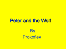 Peter and the Wolf: The Character of Instruments Presentation