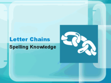 Letter Chains: Spelling Knowledge Presentation