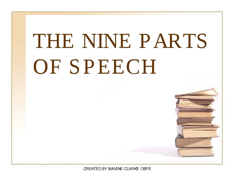 The Nine Parts of Speech Presentation