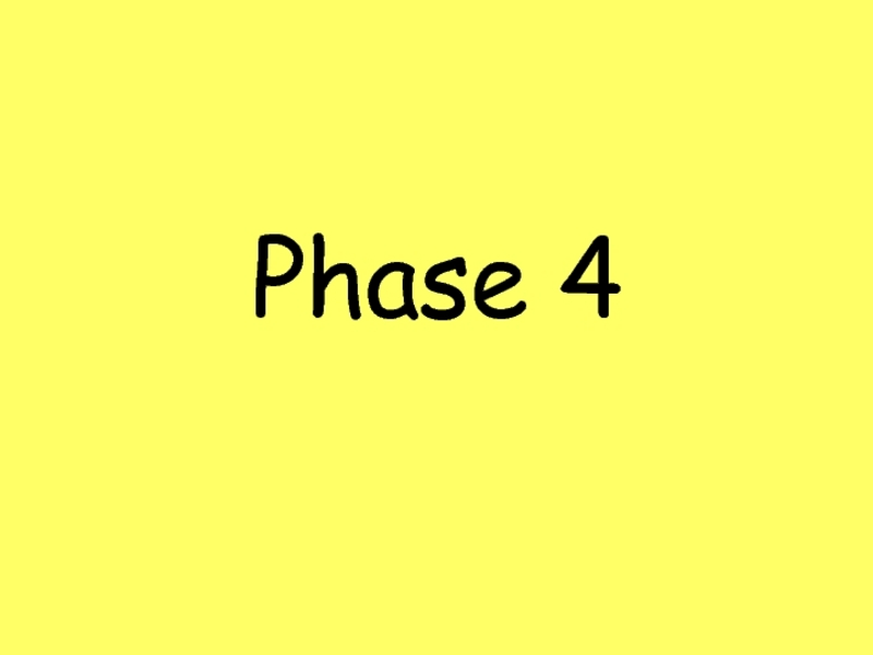 Sight Words: Phase 4 Presentation