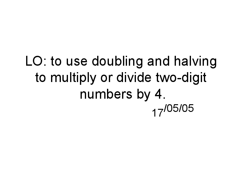 Multiplication: Doubling and Halving Presentation for 4th