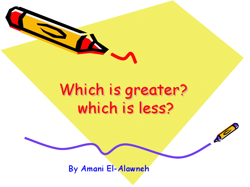 Which is Greater? Which is Less? Presentation