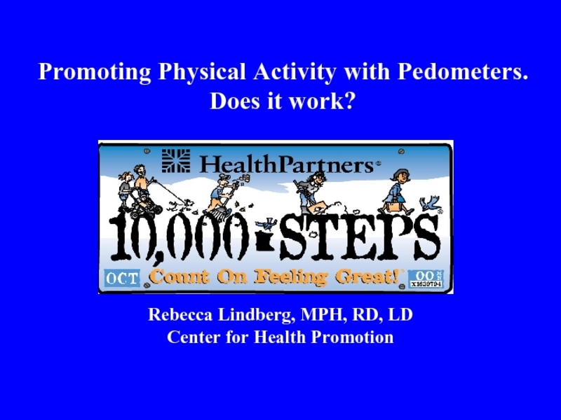 Promoting Physical Activity with Pedometers Presentation