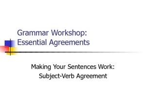 Making Your Sentences Work: Subject-Verb Agreement Lesson Plan