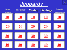 Jeopardy - Earth Sciences Presentation