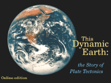 This Dynamic Earth: The Story of Plate Tectonics Presentation