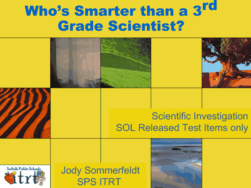 Who's Smarter Than a 3rd Grade Scientist? Presentation