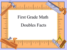 First Grade Math - Doubles Facts Presentation