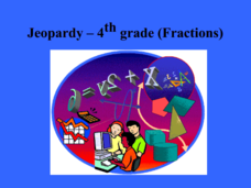 Jeopardy 4th Grade - Fractions Presentation