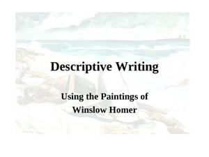 Descriptive Writing (Using the Paintings of Winslow Homer) Presentation
