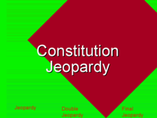 Constitution Jeopardy Presentation