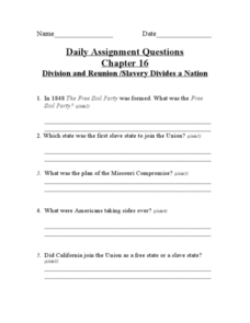 Daily Assignment Questions: Division and Reunion/ Slavery Divides a Nation Worksheet