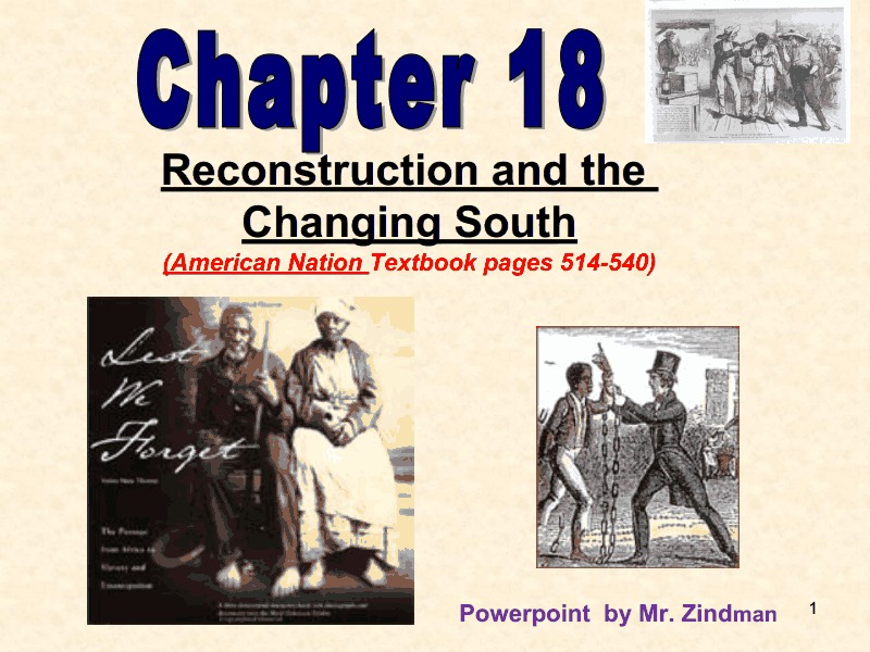 Reconstruction and the Changing South Presentation