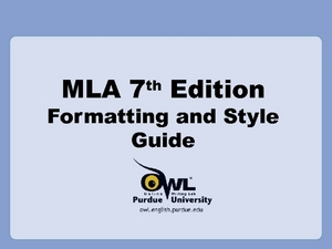 MLA 7th Edition Formatting and Style Guide Presentation