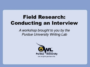 Field Research: Conducting an Interview Presentation