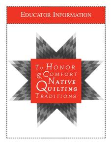 To Honor & Comfort Native Quilting Traditions Activities & Project