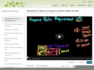 Banking 9: More on Reserve Ratios (Bad sound) Video