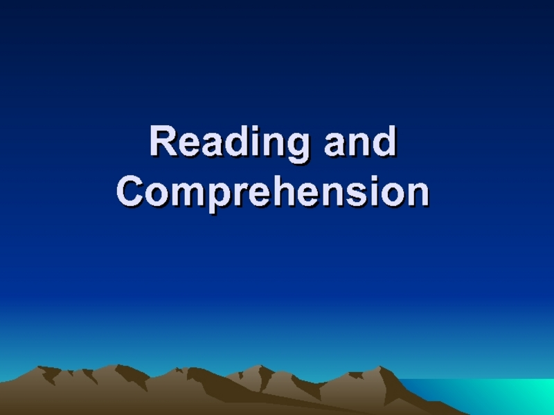 Reading and Comprehension Presentation