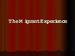 The Migrant Experience: The Great Depression Presentation