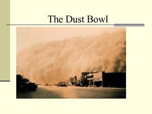 What is the Dust Bowl Presentation