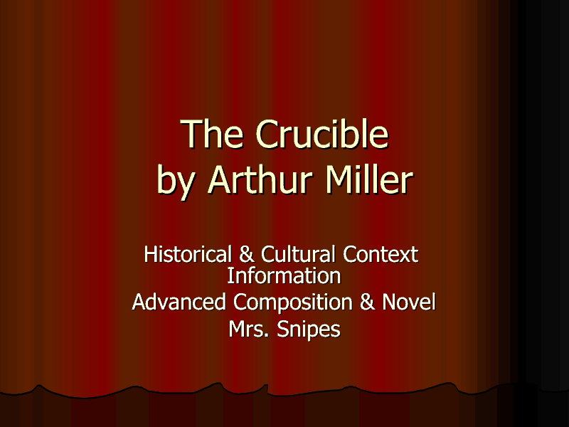 The Crucible by Arthur Miller Presentation