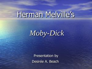 Herman Melville's Moby Dick Presentation