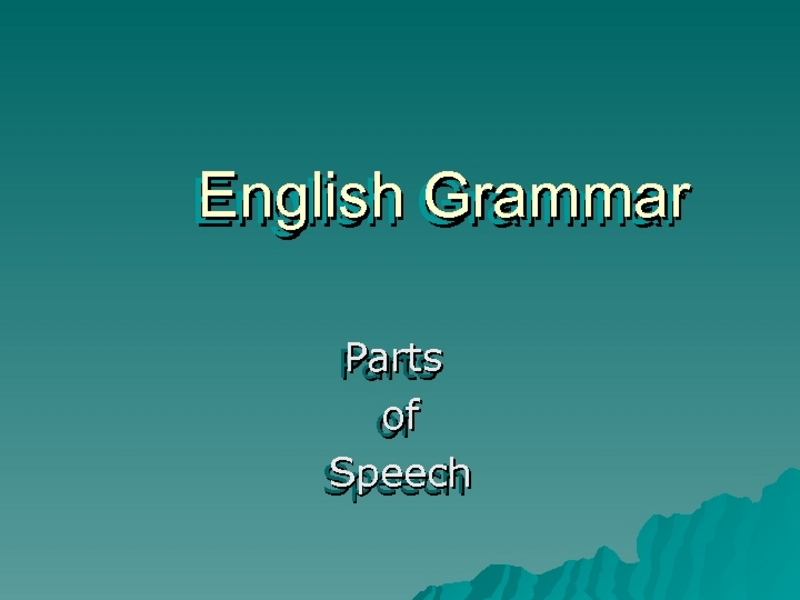 English Grammar: Part of Speech Presentation