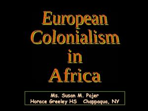 European Colonialism in Africa Presentation