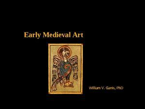 Early Medieval Art Presentation