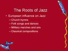 The Roots of Jazz Presentation