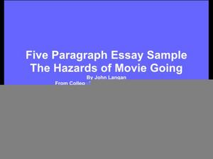 Five Paragraph Essay Sample: The Hazards of Movie Going Presentation