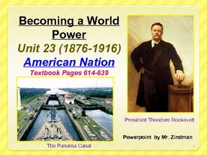 Becoming a World Power (1876 - 1916) Presentation
