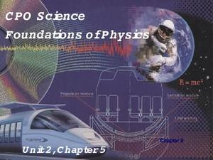 CPO Science - Foundations of Physics Presentation