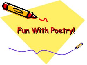 Fun With Poetry! Presentation