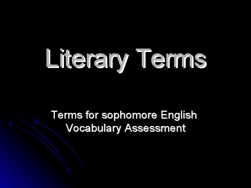 Literary Terms for Sophomore English Vocabulary Assessment Presentation