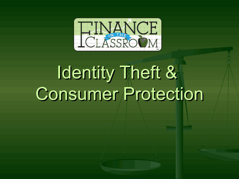Identity Theft & Consumer Protection Presentation
