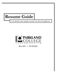 Resume Guide: A Worksheet and Sample Resumes for the Job Applicant Worksheet