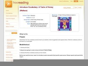 Introduce Vocabulary: A Taste of Honey (Wallace) Lesson Plan