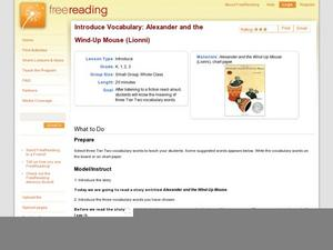 Introduce vocabulary: Alexander and the Wind-Up Mouse (Lionni) Lesson Plan