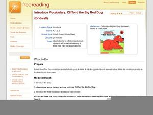 Introduce Vocabulary: Clifford the Big Red Dog (Bridwell) Lesson Plan